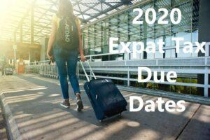 2020 Expat Tax Due Dates