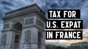 Tax for U.S. Expat in France